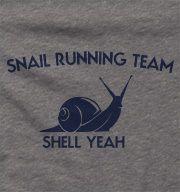 Snail Running Team Shirt | Running Shirts | Funny T-Shirts