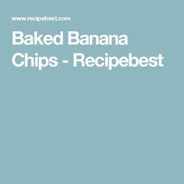 Baked Banana Chips - Recipebest