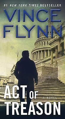 A Mitch Rapp Novel: Act of Treason 7 by Vince Flynn (2007, Paperback)
