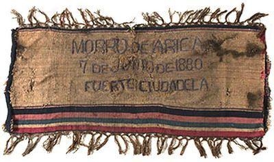 Estandarte del fuerte Ciudadela, en el Morro de Arica, fechado 7 de junio de 1880, día en que tropas chilenas toman la fortaleza.