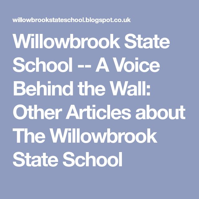 Willowbrook State School -- A Voice Behind the Wall: Other Articles about The Willowbrook State School