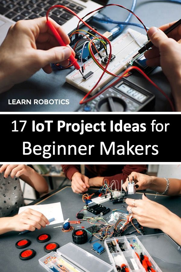 Iot Projects For Makers In 2020 Iot Projects Arduino Projects Diy Electronics Projects Diy