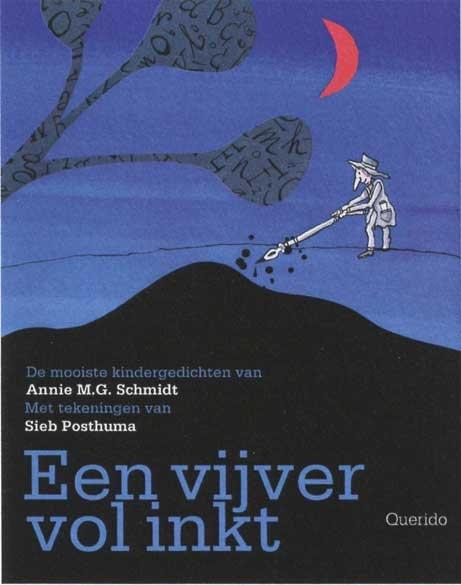 Great poet Annie MG Schmidt, and wonderful (my favorite) illustrator Sieb Posthuma together in the book 'Een vijver vol inkt' http://tedvanlieshout.files.wordpress.com/2011/10/vijvervolinkt.jpg