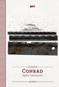 Jądro ciemności (oprawa twarda, 112 stron, rok wydania 2016) - Joseph Conrad - Książka - Księgarnia internetowa Bonito.pl