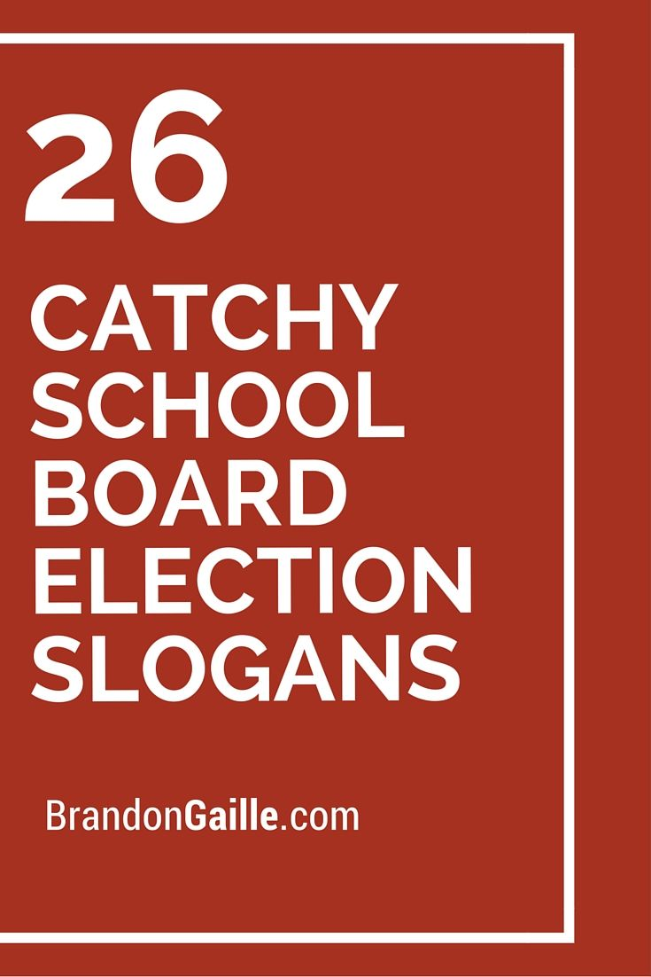 26 Catchy School Board Election Slogans