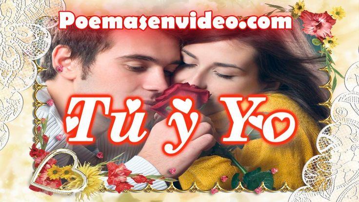 Tu y Yo - Poemas de Amor Para Enamorar (hablado) - Versos de Amor Cortos #versosdeamorcortos