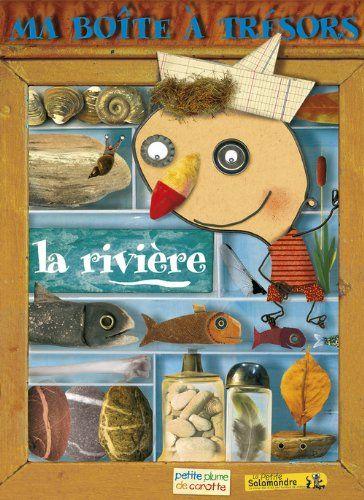 Ma boîte à trésors : la rivière - Frédéric Lisak, Louis Espinassous, Christian Voltz, Roger Megger - Amazon.fr - Livres