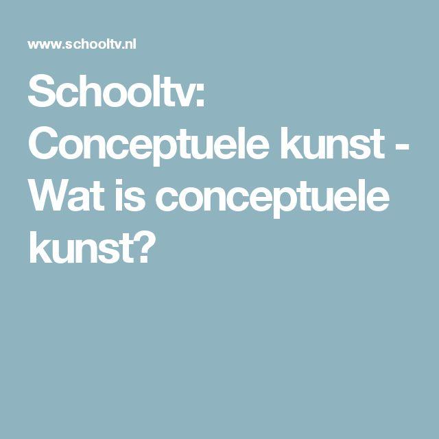 Schooltv: Conceptuele kunst - Wat is conceptuele kunst?
