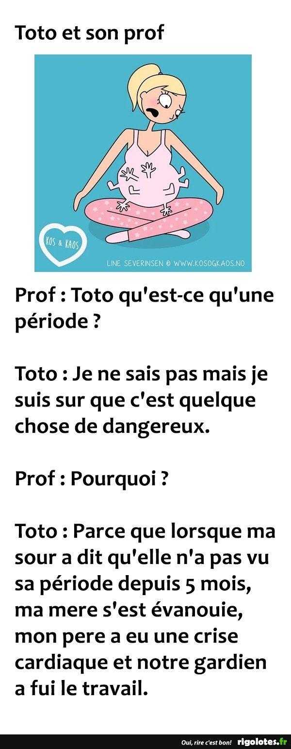 Toto qu'est-ce qu'une période? - RIGOLOTES.fr