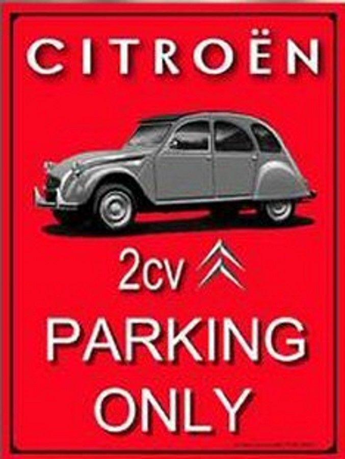 Citro n 2 cv parking only plaque d corative r tro en - Garage citroen chateauroux ...