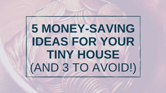 for Money avoid    Tiny House your crews Ideas   Tiny shoes to Saving for    and The