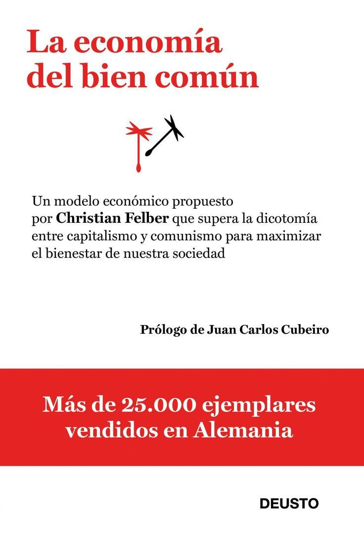 """""""La economía del bien común"""" de Christian Felber."""