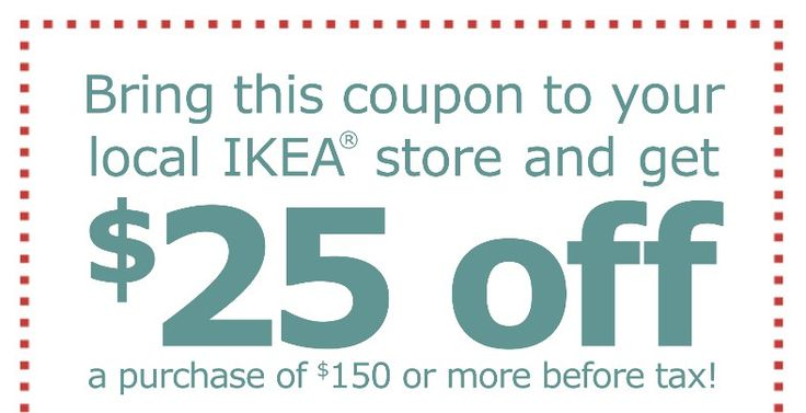 IKEA $25 off $150 Printable Coupon Good thru Xmas - http://couponsdowork.com/retail-more-coupons/ikea-25-off-150-printable-coupon-good-thru-xmas/