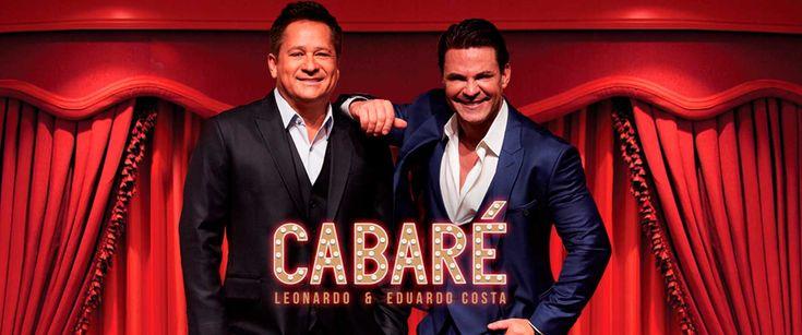 """Leonardo e Eduardo Costa gravaram recentemente o segundo DVD """"Cabaré"""", o show…"""