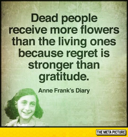 Anne Frank Quotes: Well, When You Really Think About It
