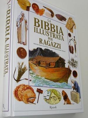 Italian Children's Illustrated Bible / La Bibbia Illustrata Per Ragazzi / Sarah Cowley, Selina Hastings, Eric Thomas, Amy Burch