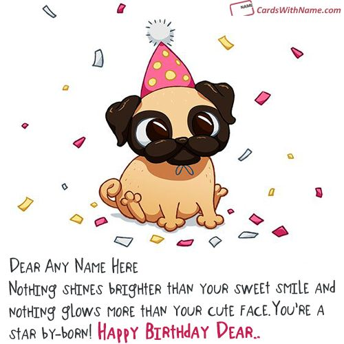 print your name on lovely most cutest birthday card with