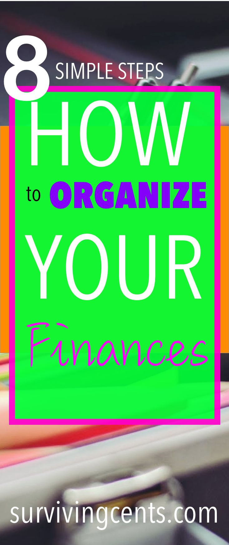 |How to organize your finances|Organizing your finances is important to have financial success. Here is how you can organize your finances to get you and your family off to a good start.