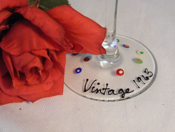Great 50th Birthday gift idea! personalized Vintage 1963 wine glass.  any vintage year can be ordered  $15.00