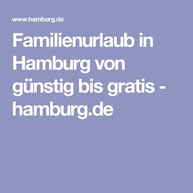 Familienurlaub in Hamburg von günstig bis gratis - hamburg.de