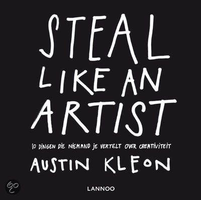 Steal Like An Artist door Austin Kleon