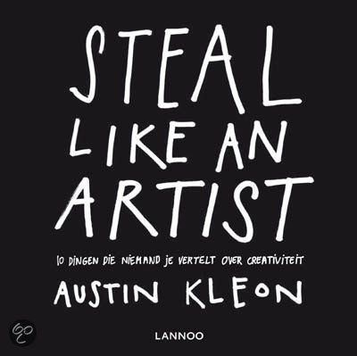 Steal Like An Artist door Austin Kleon