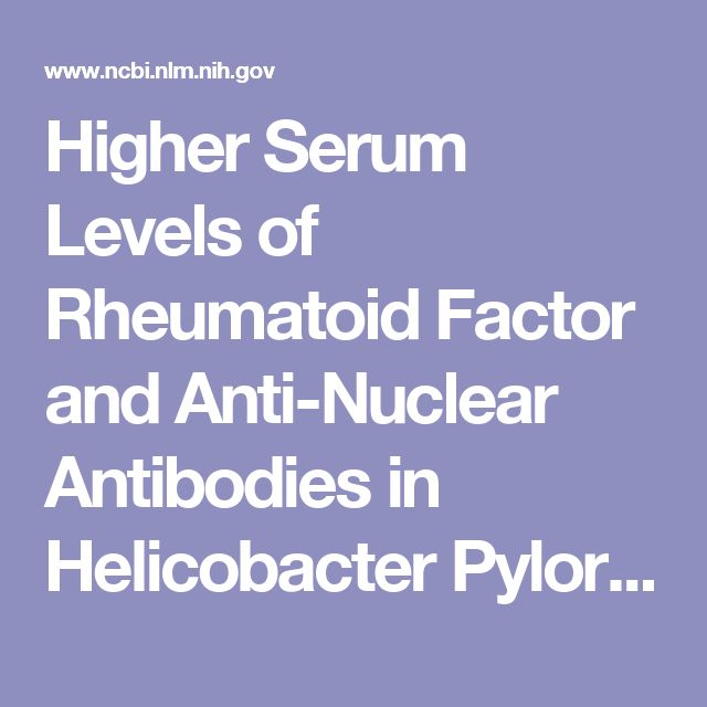 Higher Serum Levels of Rheumatoid Factor and Anti-Nuclear Antibodies in Helicobacter Pylori-Infected Peptic Ulcer Patients