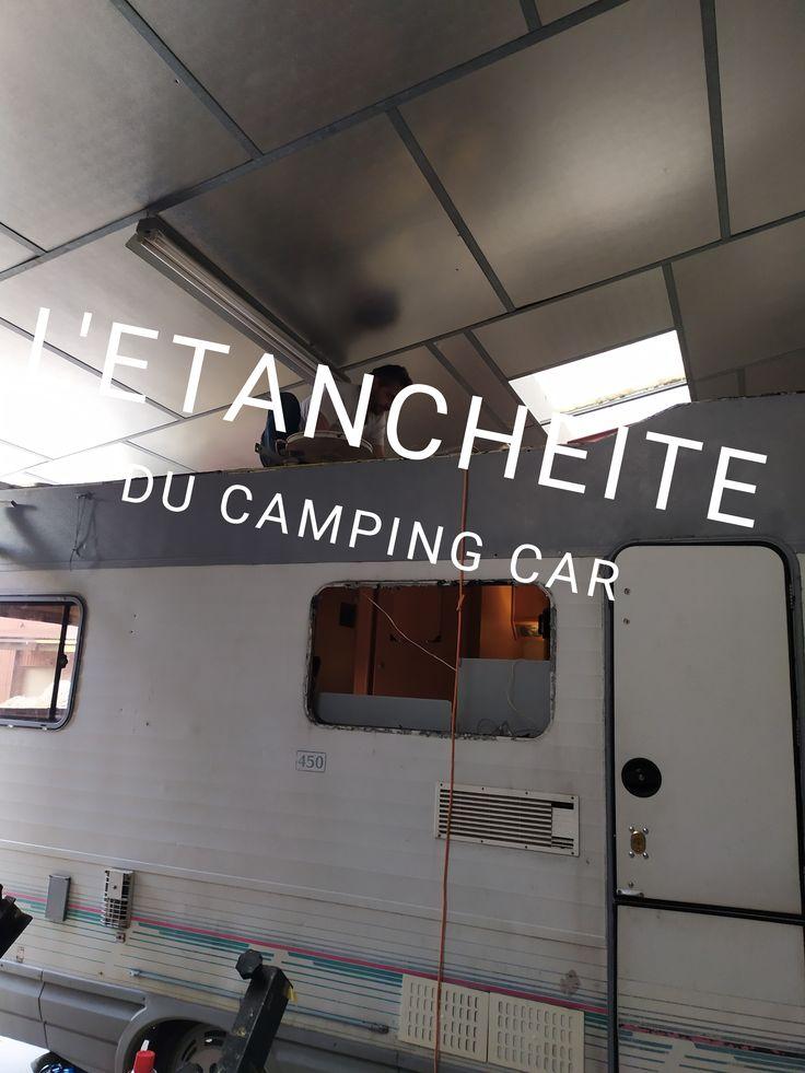 Étanchéité camping car  camping car relooking camping