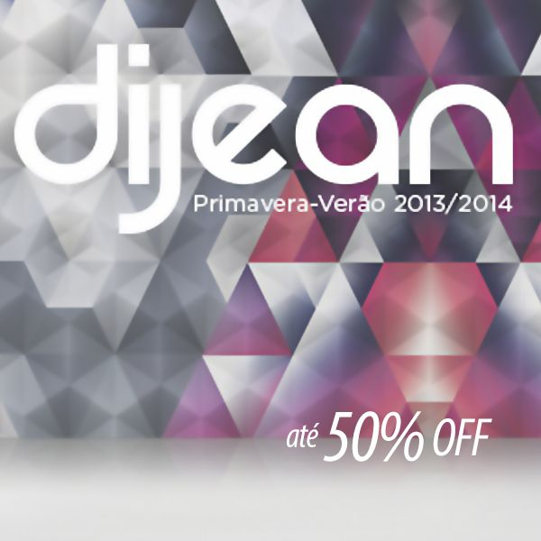 Dijean, com até 50% OFF