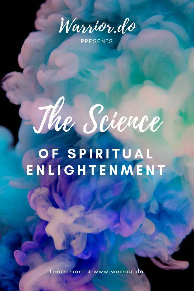 The Fascinating Science of Spiritual Enlightenment