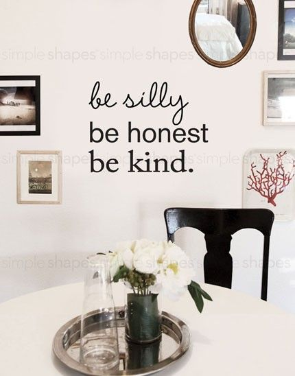 Be Silly Be Honest Be Kind Quote Lettering Wall Decal   Inspirational Wall  Art