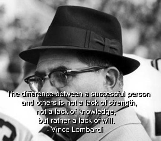 Vince Lombardi Quote: 17+ Best Images About Motivation....Lombardi On Pinterest
