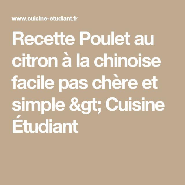 Recette Poulet au citron à la chinoise facile pas chère et simple > Cuisine Étudiant