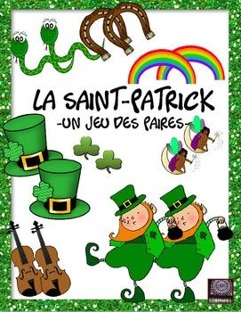 """FRENCH - This """"matching game"""" is played in groups of about 5 students and can be played as a shorter game or a longer one depending upon how many """"cards"""" you plan to copy for each group of students. There are 40 pairs of Saint Patrick's Day related picture cards to use."""