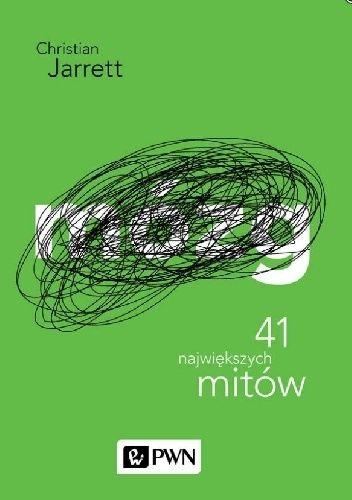 C. Jarrett - Mózg. 41 największych mitów