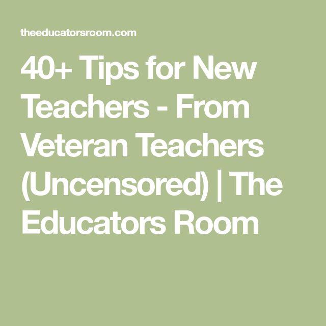 40+ Tips for New Teachers - From Veteran Teachers (Uncensored) | The Educators Room