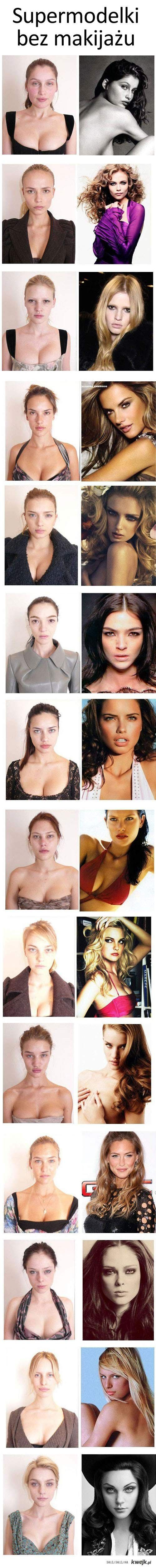 Supermodels without makeup.  Anyone can be beautiful with the right makeup artists and hair stylists.
