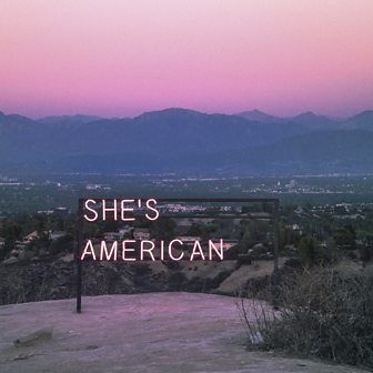 The 1975 - She's American