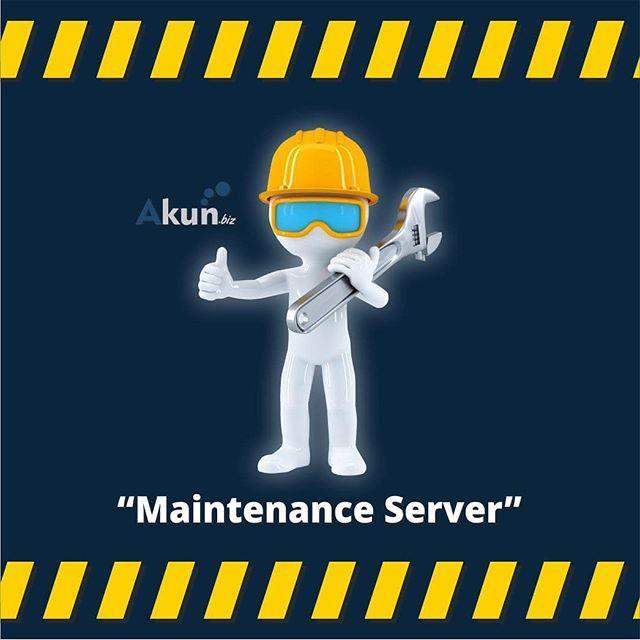 Pengumuman Maintenance Dear seluruh pengguna AKUN.biz Demi ...
