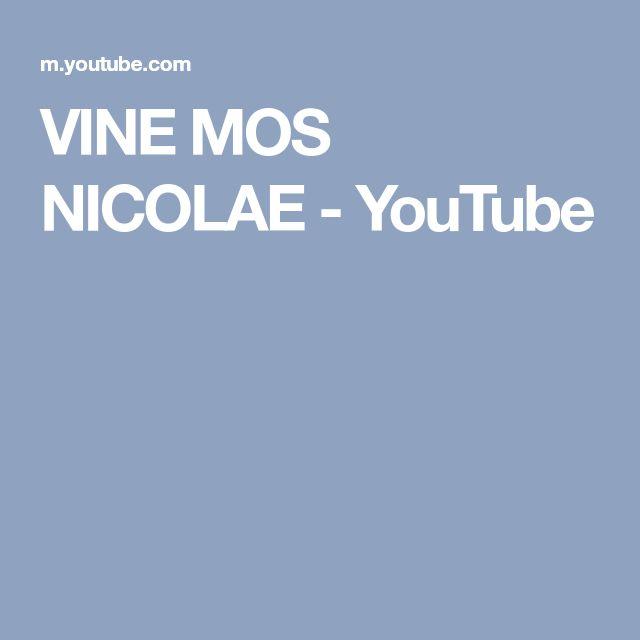 VINE MOS NICOLAE - YouTube