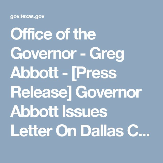 Office of the Governor - Greg Abbott - [Press Release] Governor Abbott Issues Letter On Dallas County Sheriff's Refusal To Honor Federal Immigration Detainer Policy