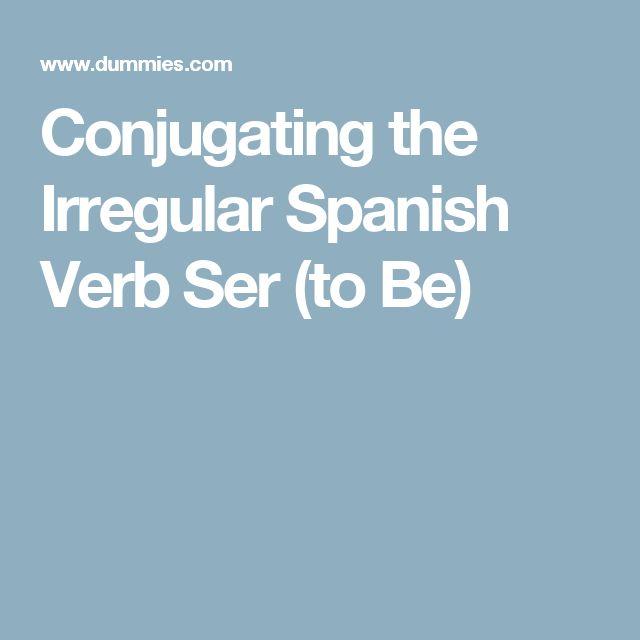Conjugating the Irregular Spanish Verb Ser (to Be)