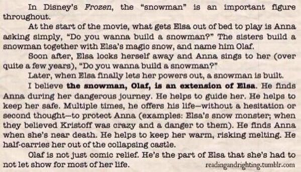 Frozen theory - Olaf is an extension of Elsa <3 I've actually been thinking about this since the movie came out.
