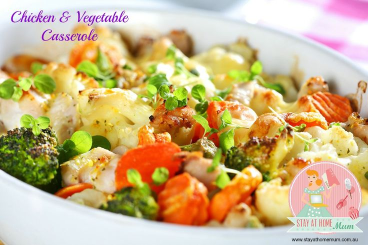 Chicken and Vegetable Casserole | Stay at Home Mum