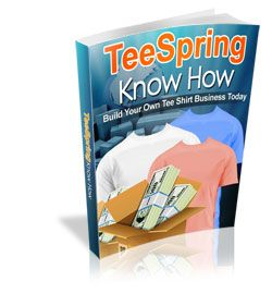 Do you want to discover how to quickly &  easily become a TeeSpring guru