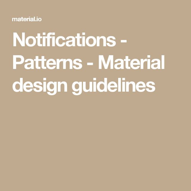 Notifications - Patterns - Material design guidelines