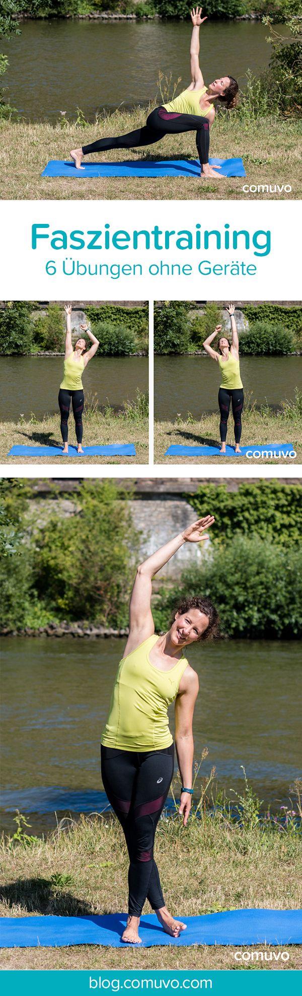 6 einfache Übungen zum Faszientraining ohne Hilfsmittel, mit denen ihr eure Faszien ganz einfach auch zuhause trainieren könnt.