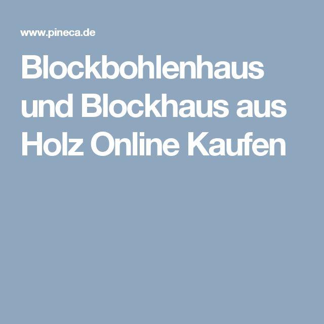 Fresh Blockbohlenhaus und Blockhaus aus Holz Online Kaufen