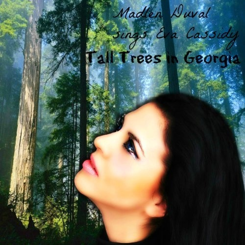 Tall Trees in Georgia Madlen Duval | Format: MP3 Music, http://www.amazon.com/dp/B009N0CE0W/ref=cm_sw_r_pi_dp_DMMEqb119M8CM
