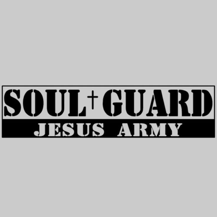 Soul Guard / Jesus Army